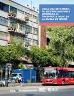 Hacia una estrategia de vivienda asequible orientada al transporte (VAOT) en la Ciudad de México