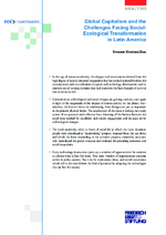 Global capitalism and the challenges facing social-ecological transformation in Latin America