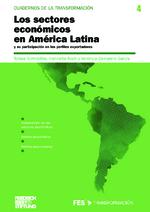 Los sectores económicos en América Latina y su participación en los perfiles exportadores