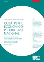Cuba: Perfil económico-productivo nacional