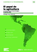 El papel de la agricultura en la transformación social-ecológica de América Latina