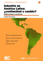 Industria en América Latina: continuidad o cambio?