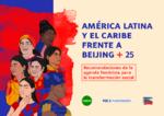 América Latina y el Caribe frente a Beijing + 25